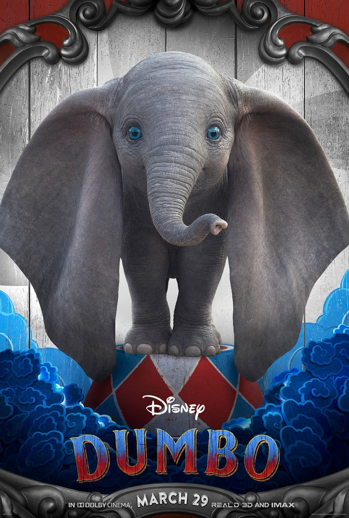 Dumbo -  The movie, featuring the sweet newborn elephant with oversized ears, is set to hit theaters on March 29.