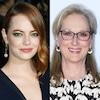Emma Stone, Meryl Streep