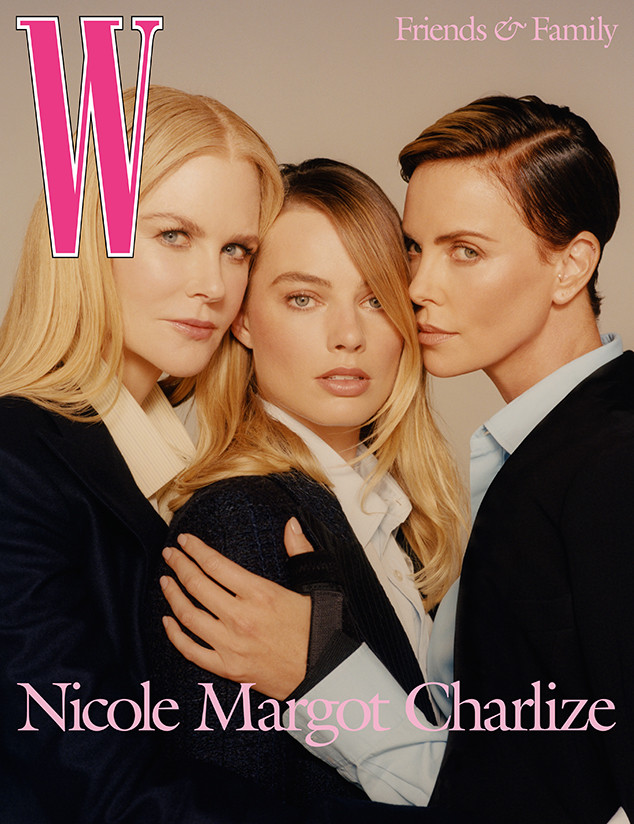 Nicole Kidman, Margot Robbie, Charlize Theron, W Magazine 2019