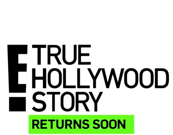 Es True Hollywood Story Is Back Watch The First New Promo
