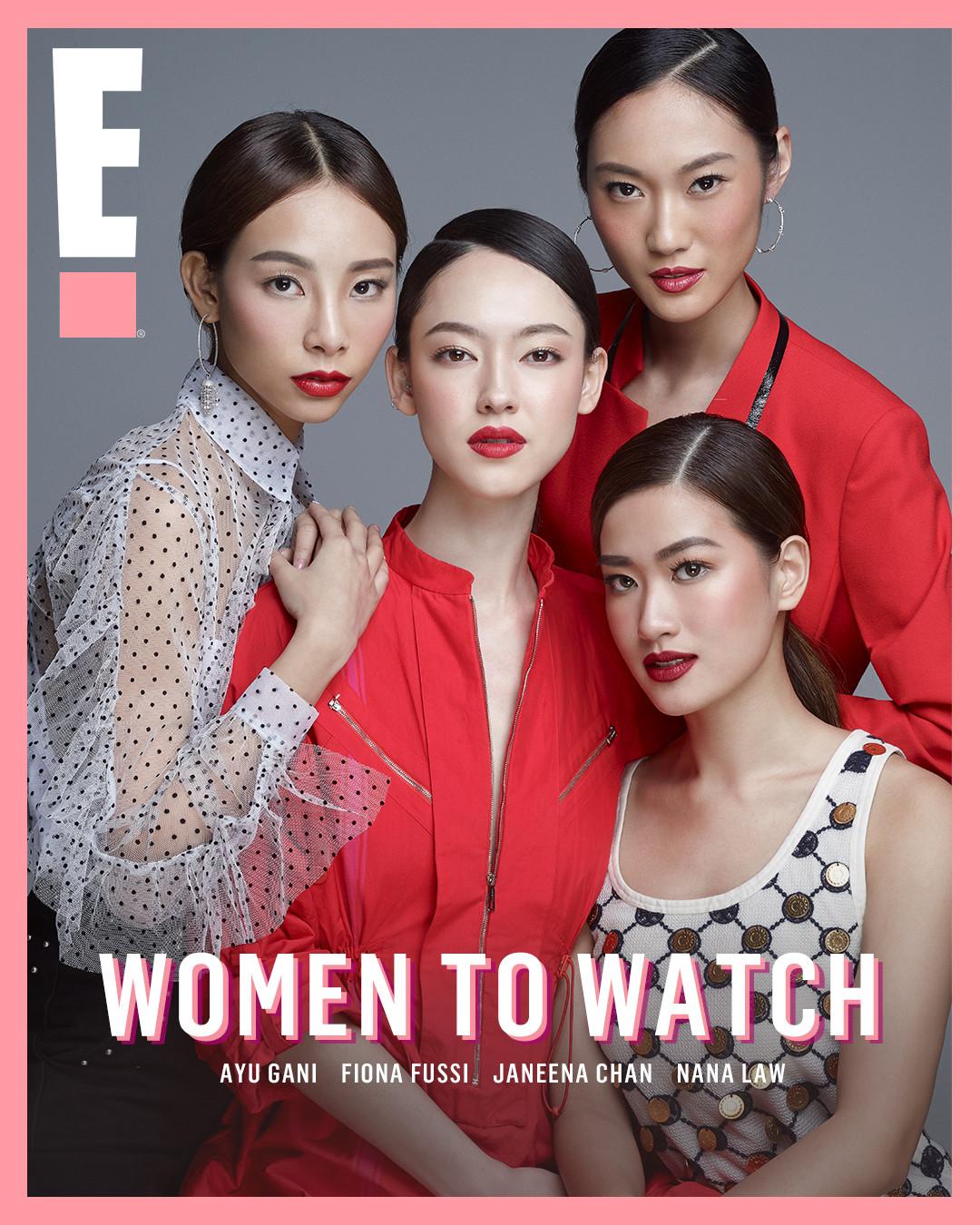 Janeena Chan, Ayu Gani, Fiona Fussi, Nana Law, Women To Watch