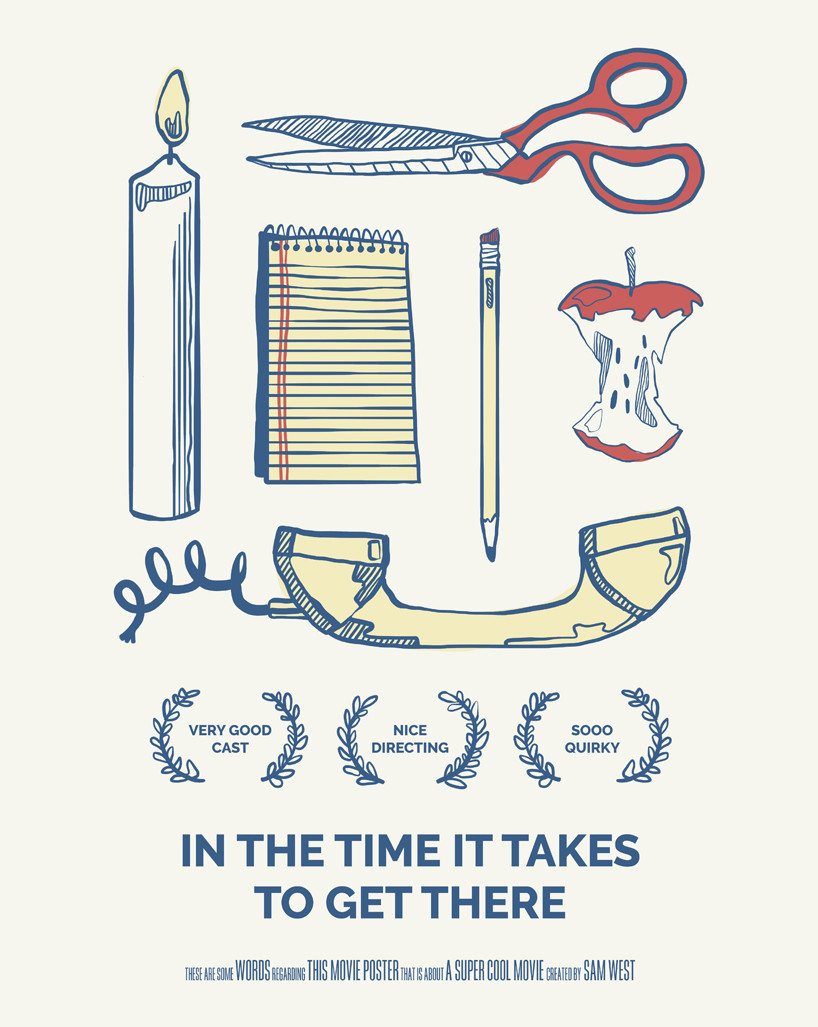 In The Time It Takes To Get Here Poster