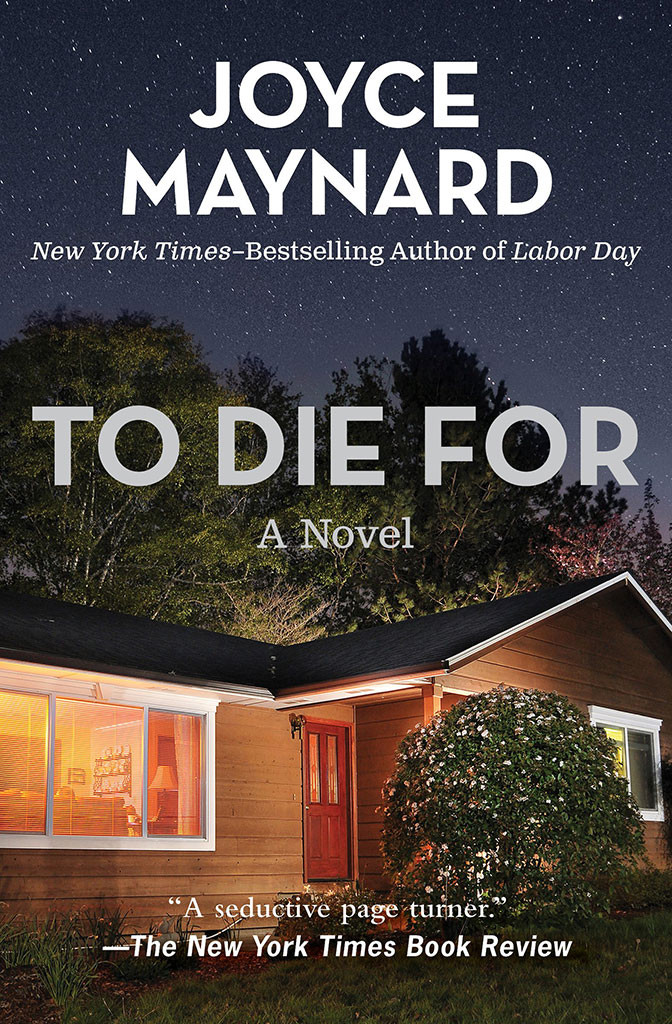 To Die For, Joyce Maynard, Book Cover