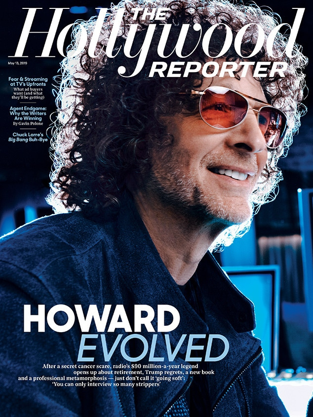 Howard Stern, The Hollywood Reporter, May 2019