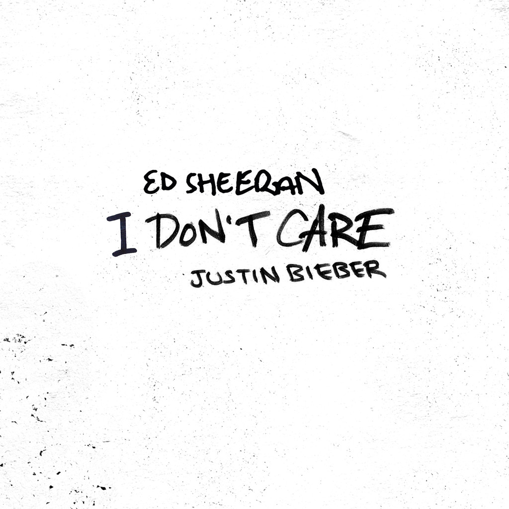 Ed Sheeran, Justin Bieber, I Don't Care