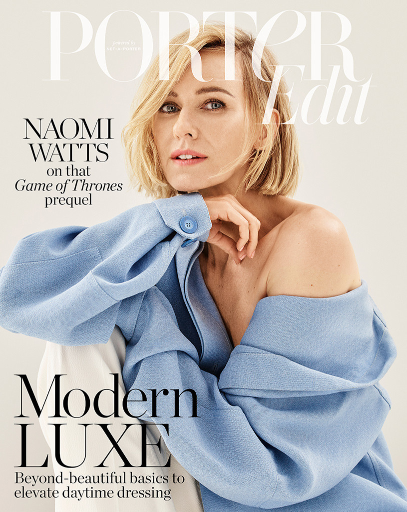 Naomi Watts, PorterEdit, August 2019