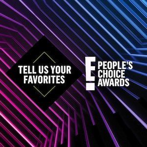 2019 E! People's Choice Awards Write-In Phase, PCAs, Tell Us Your Favorites