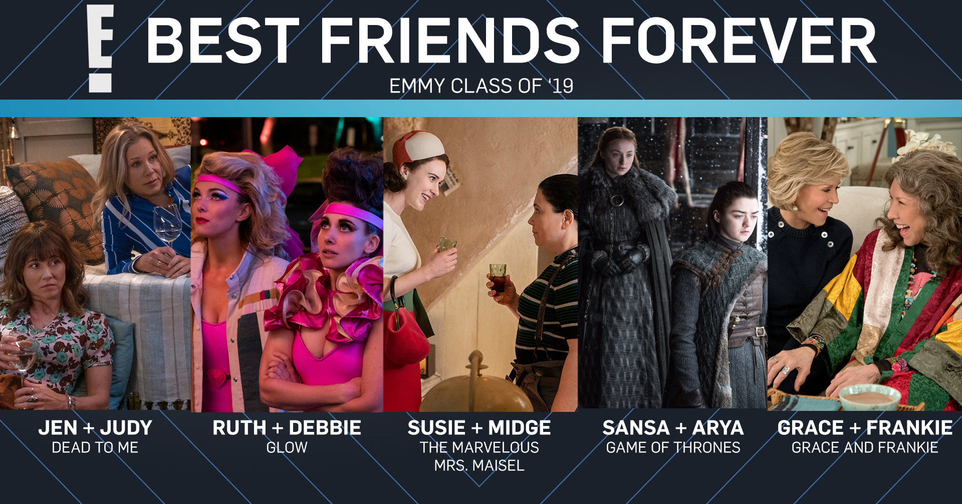 Emmy Class of 2019, Best Friends Forever