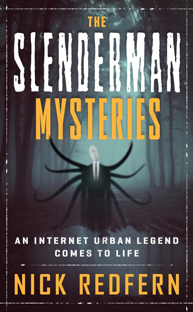 Slenderman, Nick Redfern, The Slenderman Mysteries