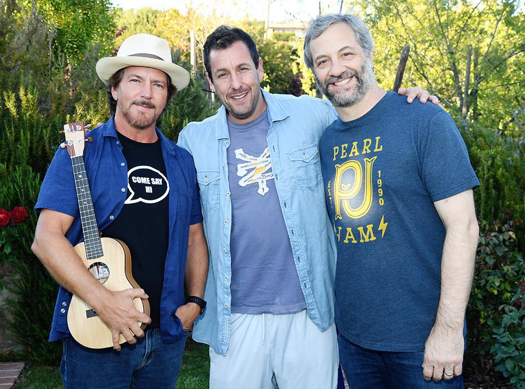 Adam Sandler, Eddie Vedder, Judd Apatow
