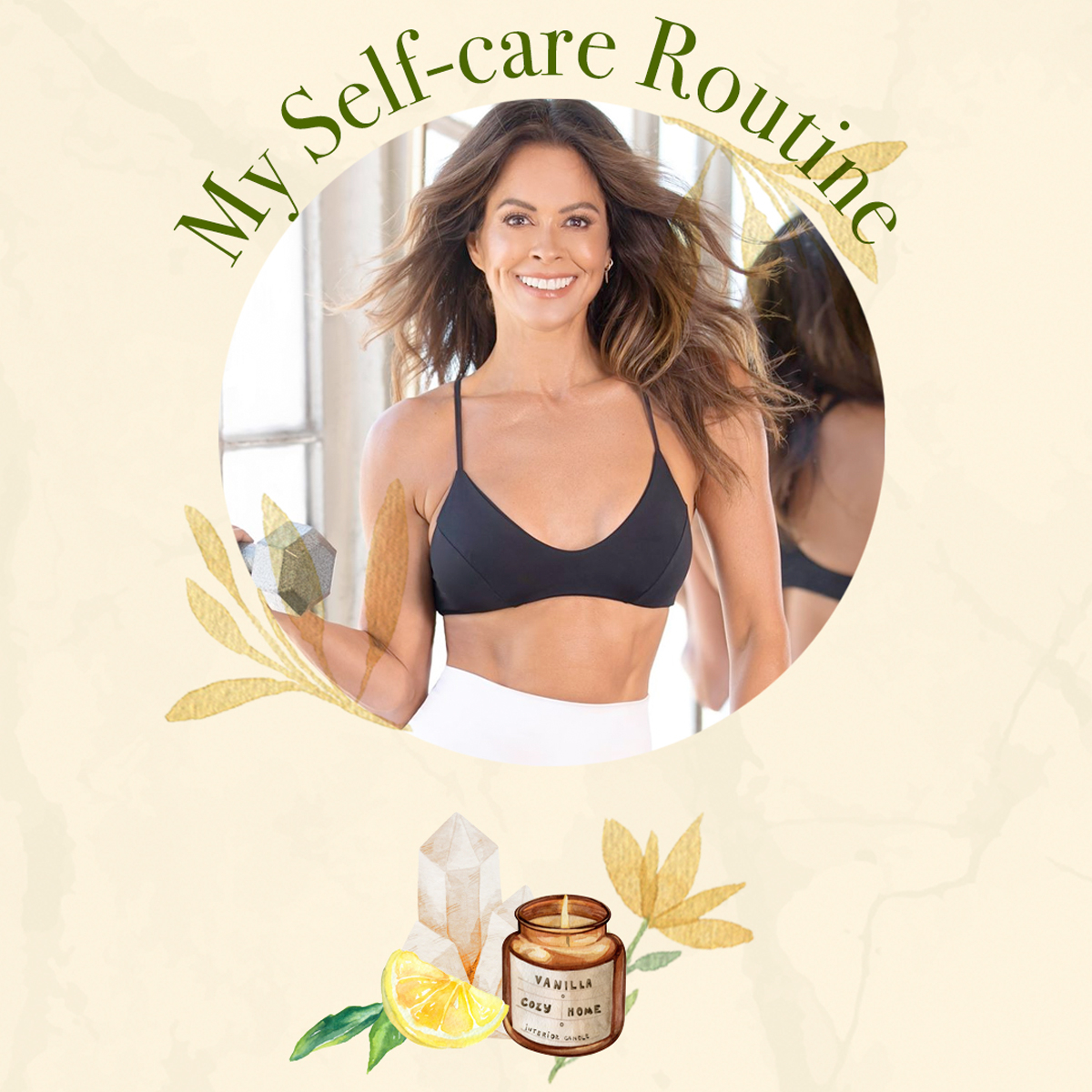 Brooke Burke: Inside My Self-Care Routine