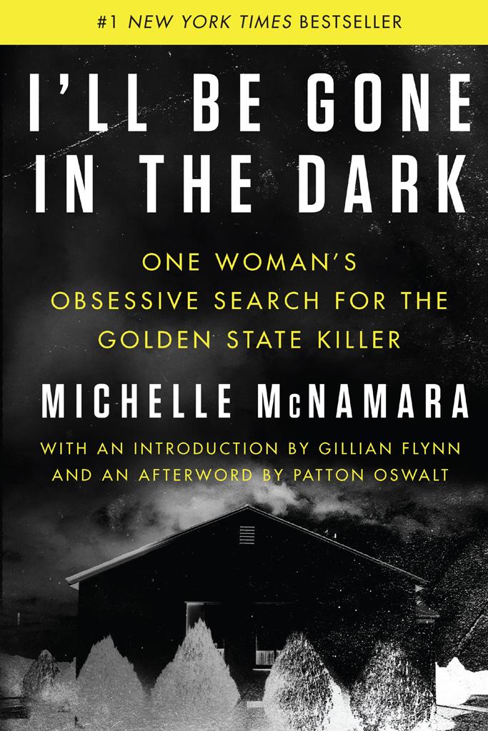 I'll Be Gone in the Dark, Book Cover, Golden State Killer