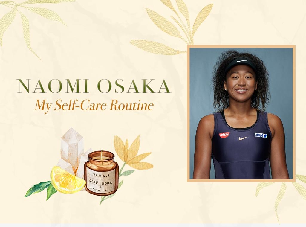 Naomi Osaka: My Self-Care Routine, Wellness Wednesdays