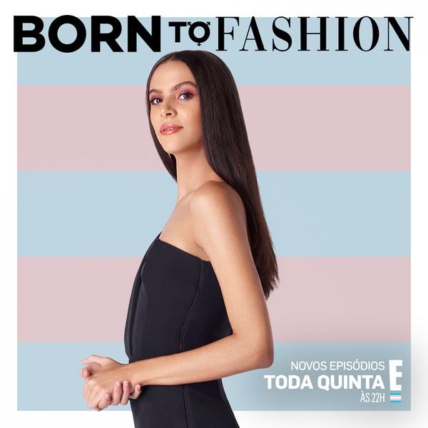 CECÍLIA GAMA, Born to Fashion, participantes