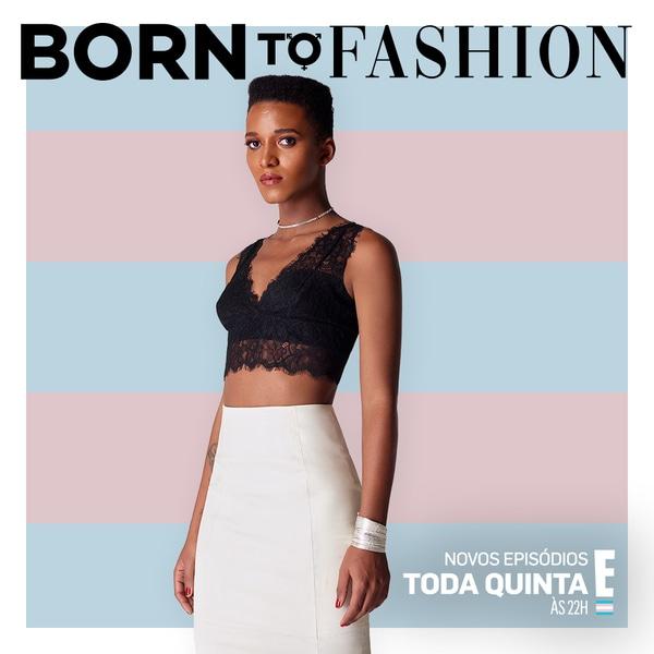 BÁRBARA BRITO, Born to Fashion, participantes