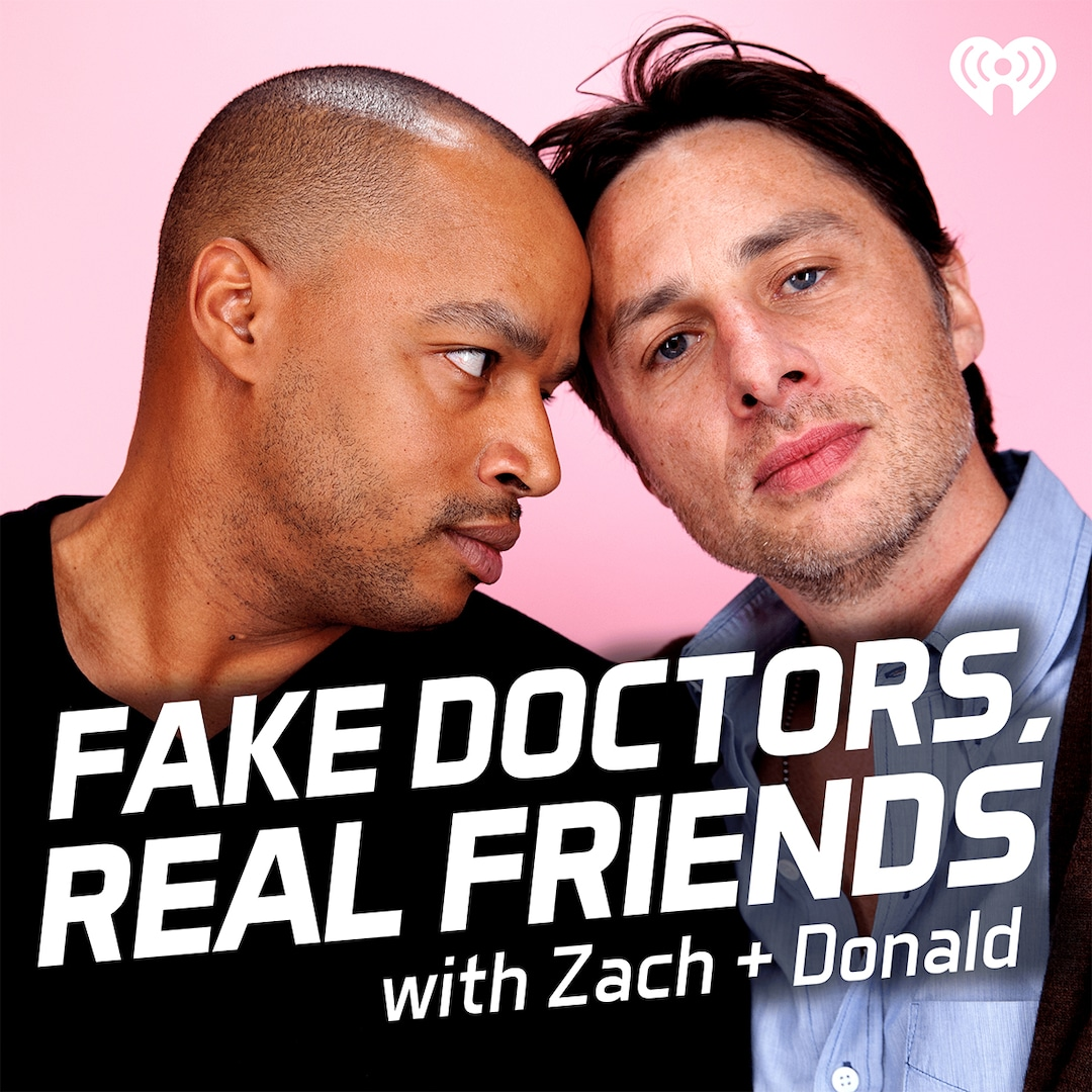 How Fake Doctors, Real Friends With Zach Braff and Donald Faison Became a Quarantine Hit