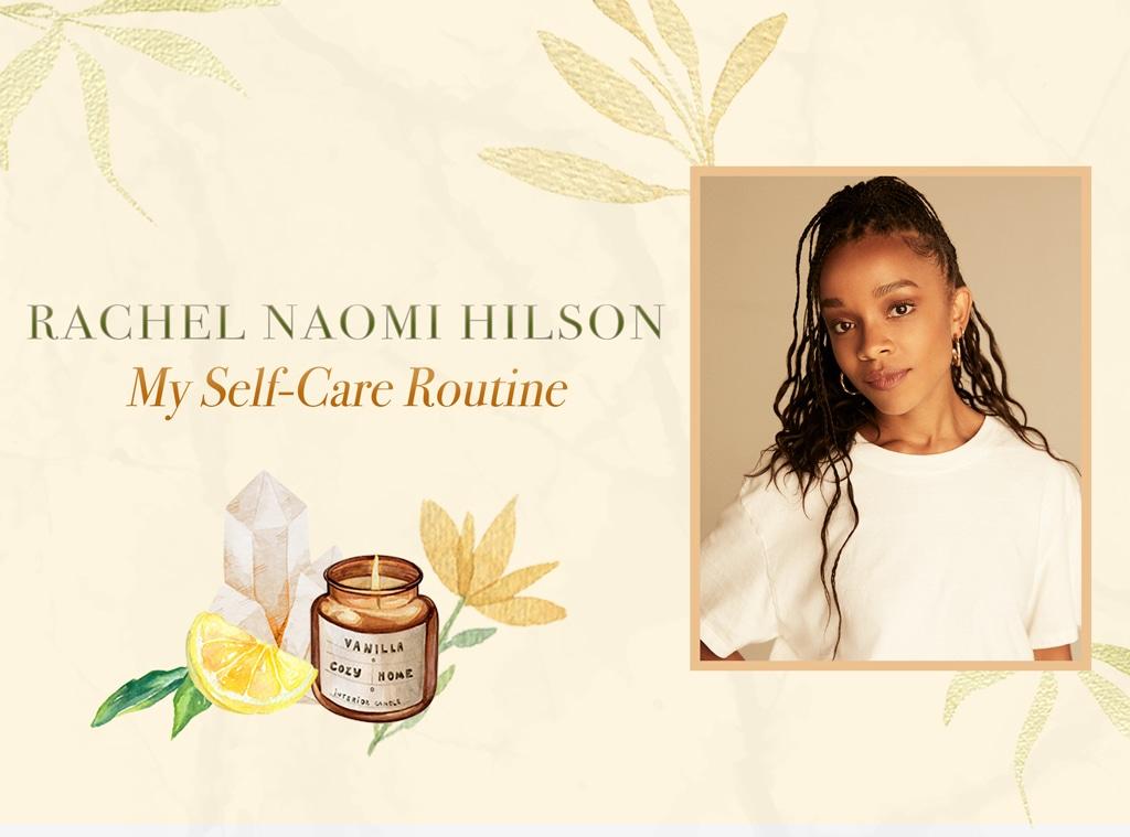 Rachel Naomi Hilson: My Self-Care Routine, Wellness Wednesdays