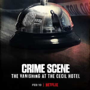 Crime Scene: The Vanishing at the Cecil Hotel, Netflix,