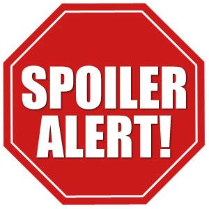 Spoilers: Spoiler Alert! Sign (White Background)