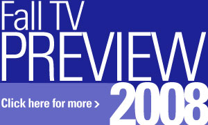 Fall TV Preview Watch with Kristin 2008